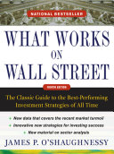 download ebook what works on wall street, fourth edition: the classic guide to the best-performing investment strategies of all time pdf epub