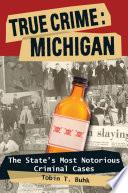 True Crime Michigan
