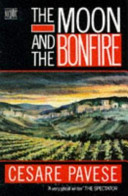 The Moon and the Bonfire by Cesare Pavese