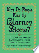 Why Do People Kiss the Blarney Stone