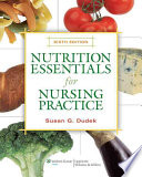 Nutrition Essentials for Nursing Practice