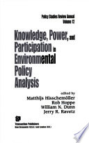 Knowledge  Power  and Participation in Environmental Policy Analysis