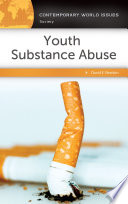 Youth Substance Abuse  A Reference Handbook