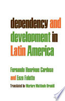 Dependency and Development in Latin America  Dependencia Y Desarrollo en Am  rica Latina  Engl