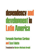 Dependency and Development in Latin America (Dependencia Y Desarrollo en América Latina, Engl.)