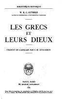 Les Grecs et leurs Dieux