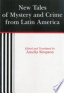 New Tales of Mystery and Crime from Latin America