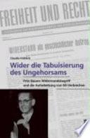 """""""Wider die Tabuisierung des Ungehorsams"""""""