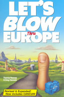 Let s Blow Thru Europe