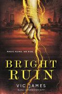 Bright Ruin Book