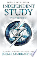 The Testing 2: Independent Study by Joelle Charbonneau