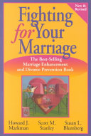 Fighting For Your Marriage : is based on the widely acclaimed prep(r) (prevention...