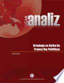 Ortadoğu ve Afrika'da Fransız Dış Politikası