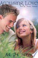 Arousing Love  a teen novel