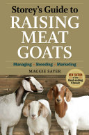 Storey s Guide to Raising Meat Goats