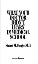 What Your Doctor Didn T Learn In Medical School