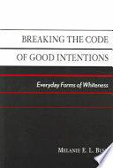 Breaking The Code Of Good Intentions : experience within a political, economic...