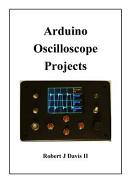 Arduino Oscilloscope Projects