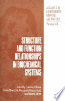 Structure and Function Relationships in Biochemical Systems