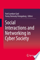 Social Interactions and Networking in Cyber Society