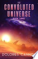 The Convoluted Universe Book 3