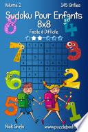 illustration du livre Sudoku Pour Enfants 8x8 - Facile à Difficile - Volume 2 - 145 Grilles