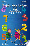 illustration Sudoku Pour Enfants 8x8 - Facile à Difficile - Volume 2 - 145 Grilles