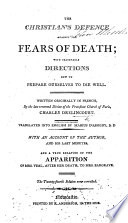 The Christian's Defence against the Fears of Death ... Translated into English by Marius D'Assigny, B.D. The twenty-second edition new corrected, etc. With