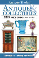 Antique Trader Antiques   Collectibles Price Guide 2013