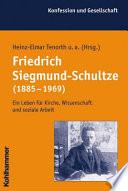 Friedrich Siegmund-Schultze (1885-1969)