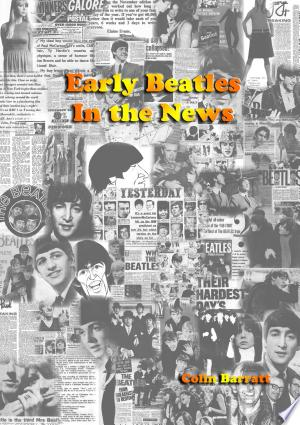 Early Beatles In the News - ISBN:9781326402440
