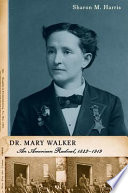 Dr. Mary Walker Simplest Of Ways Dr Mary Walker Is Recognized