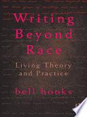 Ebook Writing Beyond Race Epub Bell Hooks Apps Read Mobile