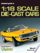Standard Guide to 1 18 Scale Die cast Cars