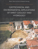 Geotechnical and Environmental Applications of Karst Geology and Hydrology
