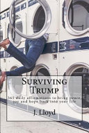 Surviving Trump
