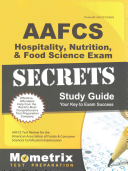 AAFCS Hospitality  Nutrition  and Food Science Exam Secrets Study Guide