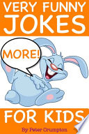 More Very Funny Jokes For Kids