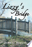 Lizzy's Bridge : coal mining towns held many secrets during...