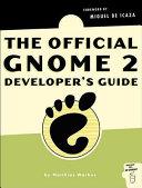 The Official GNOME 2 Developer's Guide