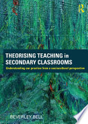 Theorising Teaching in Secondary Classrooms