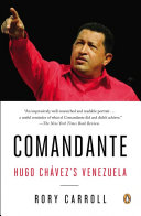 Comandante And His Efforts To Transform His Country And