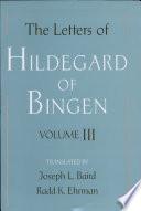 The Letters Of Hildegard Of Bingen Volume Iii book