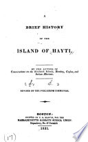 A Brief History of the Island of Hayti