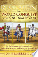 Revelation  the World Conquest of the Kingdom of God