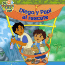 Diego and Papi to the Rescue Diego And Papi Try To Help Them