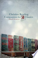 Christian Reading Companion for 50 Classics