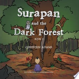 Surapan and the Dark Forest - ISBN:9781479744220