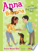 download ebook anna, banana, and the big-mouth bet pdf epub
