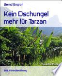 Kein Dschungel mehr f  r Tarzan